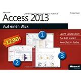 Microsoft Access 2013 auf einen Blick