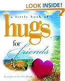 Hugs for Friends (Little Book of Hugs)