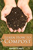 img - for Learn How to Compost - A Guide to Composting book / textbook / text book