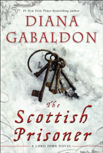 The Scottish Prisoner: A Lord John Novel
