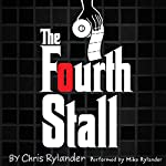 The Fourth Stall | Chris Rylander