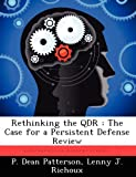 img - for Rethinking the QDR: The Case for a Persistent Defense Review book / textbook / text book
