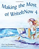 img - for Making the Most of WriteItNow 4 book / textbook / text book