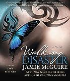 Jamie McGuire Walking Disaster