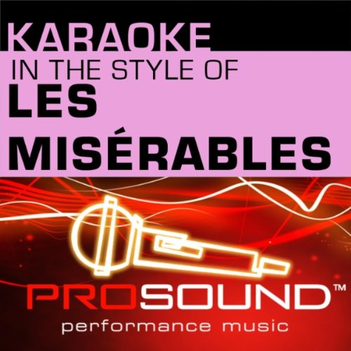 I Dreamed A Dream (Karaoke Instrumental Track)[In The Style Of Les Misérables]