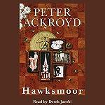 Hawksmoor   Peter Ackroyd