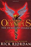 Rick Riordan Heroes of Olympus: The Demigod Diaries by Riordan, Rick (2012)