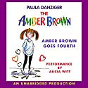 Amber Brown Goes Fourth Audiobook by Paula Danziger Narrated by Alica Witt