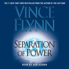 Separation of Power: Mitch Rapp Series (       UNABRIDGED) by Vince Flynn Narrated by Ken Kliban