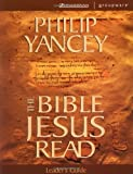 The Bible Jesus Read Leader's Guide (0310241847) by Yancey, Philip