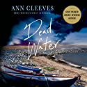 Dead Water: A Shetland Mystery, Book 5 Audiobook by Ann Cleeves Narrated by Kenny Blyth