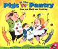 Pigs in the Pantry: Fun with Math and Cooking (Pigs Will Be Pigs)