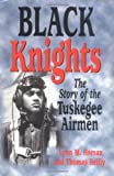 Image of Black Knights: The Story of the Tuskegee Airmen