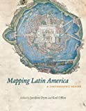 img - for Mapping Latin America: A Cartographic Reader book / textbook / text book