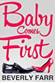 Baby Comes First (Sweet Quirky Romance)