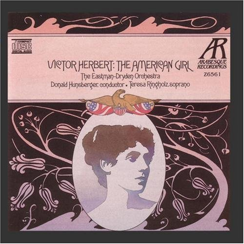 Victor Herbert: The American Girl