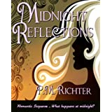 Midnight Reflections ~ Pamela M. Richter