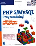 "PHP 5/""MySQL"" Programming for the Absolute Beginner"