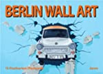Berlin Wall Art: 15 Postkarten / Post...