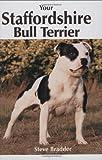 Your Staffordshire Bull Terrier Steve Bradder