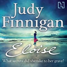 Eloise (       UNABRIDGED) by Judy Finnigan Narrated by Anna Bentinck
