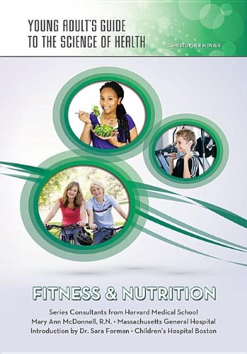 Fitness & Nutrition (Young Adult's Guide to the Science of Health)