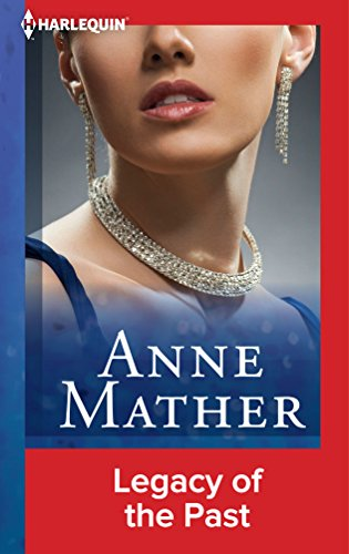Anne Mather - Legacy of the Past