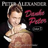 Danke Peter - Folge 2 - 50 Seiner Schönsten Lieder