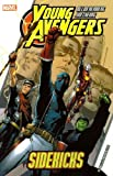 Allan Heinberg Young Avengers Volume 1: Sidekicks TPB: Sidekicks v. 1 (Graphic Novel Pb)