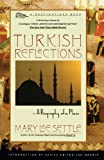 img - for Turkish Reflections: A Biography of a Place book / textbook / text book