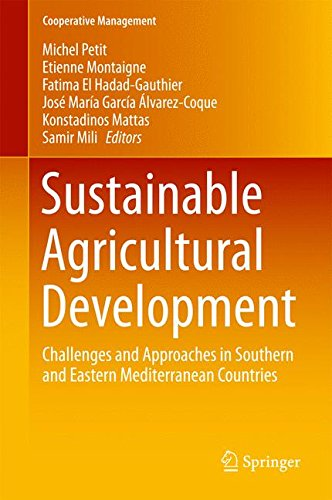 Sustainable Agricultural Development: Challenges and Approaches in Southern and Eastern Mediterranean Countries (Coopera