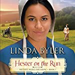 Hester on the Run | Linda Byler