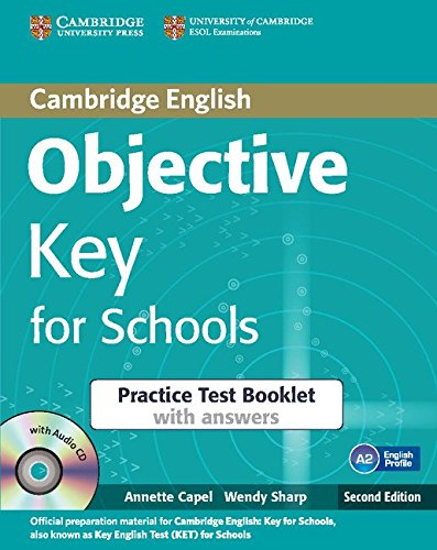 Objective Key 2nd for Schools Practice Test Booklet with Answers with Audio CD
