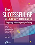 img - for The Successful GP Companion: Preparing Practising and Perfecting by Joe Rosenthal (2003-08-18) book / textbook / text book