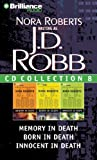J.D. Robb CD Collection 8: Memory in Death, Born in Death, Innocent in Death