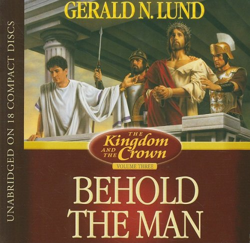 Behold the Man (The Kingdom and the Crown)