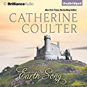 Earth Song: Medieval Song, Book 3 (       UNABRIDGED) by Catherine Coulter Narrated by Anne Flosnik