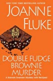 Double Fudge Brownie Murder (A Hannah Swensen Mystery)