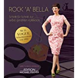 Rock&#39;a&#39;bella: Schnitt fr Schnitt zur selbst genhten Kollektionvon &#34;Gretchen Hirsch&#34;