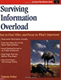 img - for Crisp: Surviving Information Overload: How to Find, Filter, and Focus on What's Important (50-Minute Book) book / textbook / text book