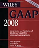 img - for Wiley GAAP 2008, CD-ROM and Book: Interpretation and Application of Generally Accepted Accounting Principles (Wiley Gaap (Book & CD-Rom)) book / textbook / text book