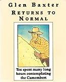 Glen Baxter Returns to Normal (0679748598) by Glen Baxter