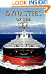 Dynasties of the Sea: The Shipowners...