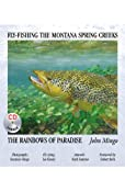 Amazon.com: Fly-fishing the Montana Spring Creeks...The Rainbows of Paradise (9780741457097): John Mingo: Books