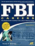 FBI Careers: The Ultimate Guide to Landing a Job as One of America's Finest, 2nd Edition