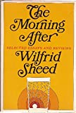 The morning after; selected essays and reviews (0374213054) by Sheed, Wilfrid