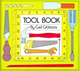 Tool Book (0823406946) by Gail Gibbons