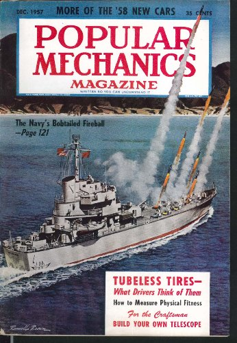 Popular Mechanics Navy Missile Destroyer Tubeless Tires Telescope How-To 12 1957