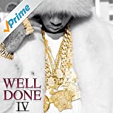 Well Done 4 [Explicit]
