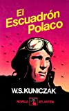 img - for El Escuadron Polaco (Colecion Libro Elegido) book / textbook / text book